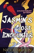 Jasmin's Close Encountr