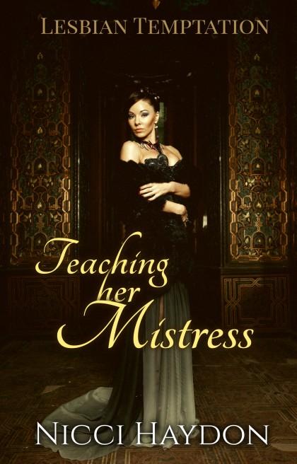Teaching her Mistress 1