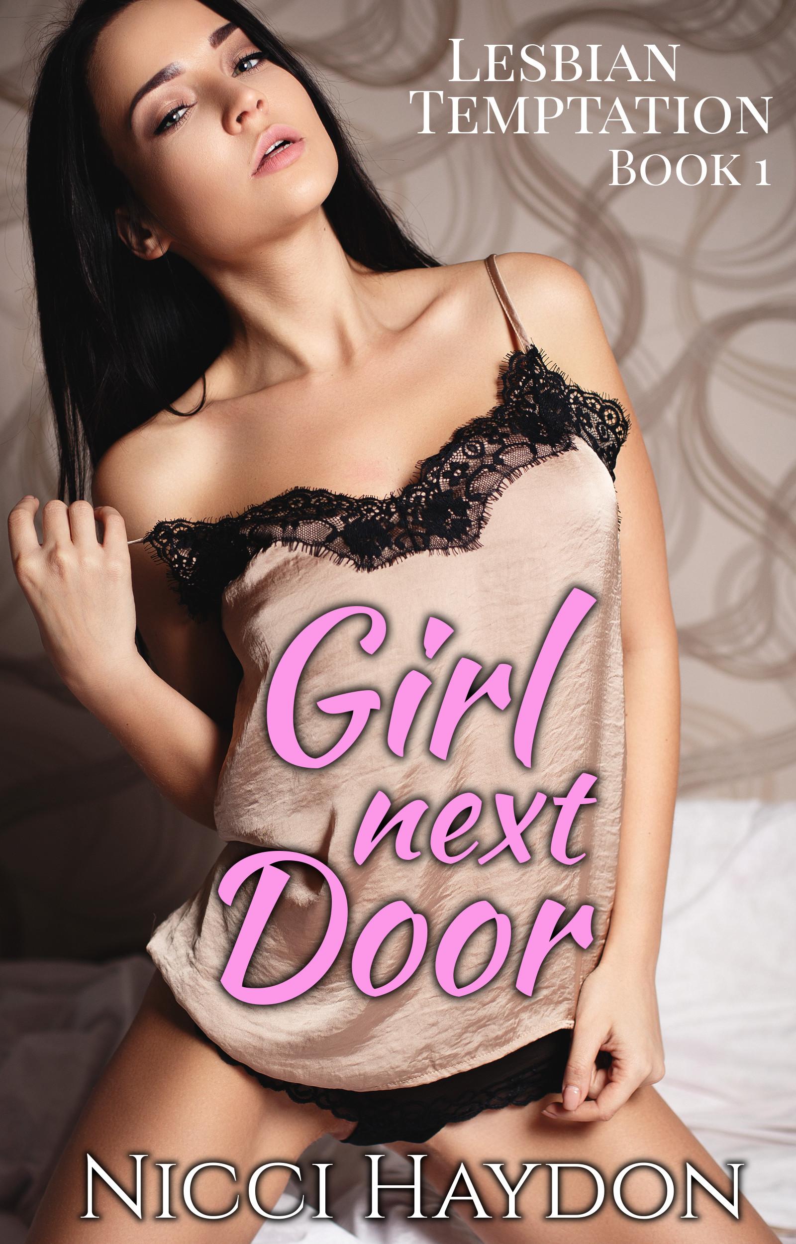 Girl Next Door - Lesbian Temptation Book 1