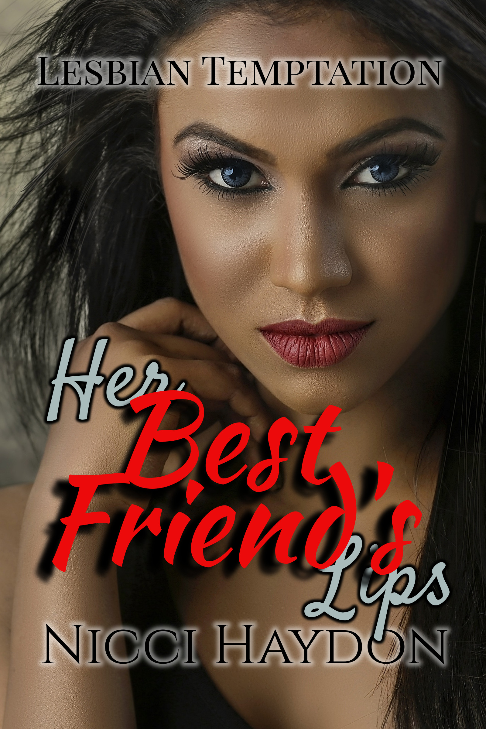 Her Best Friend's Lips (Lesbian Temptation Book 4)